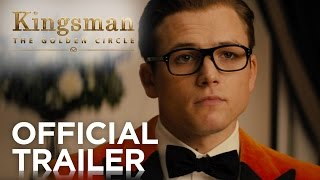 Kingsman: The Golden Circle | Official Trailer [HD] | 20th Century FOX thumbnail