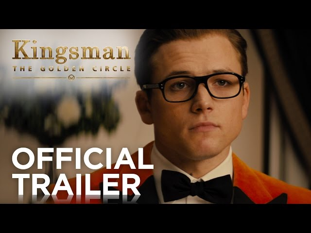 Kingsman: The Golden Circle revela su esperado primer tráiler