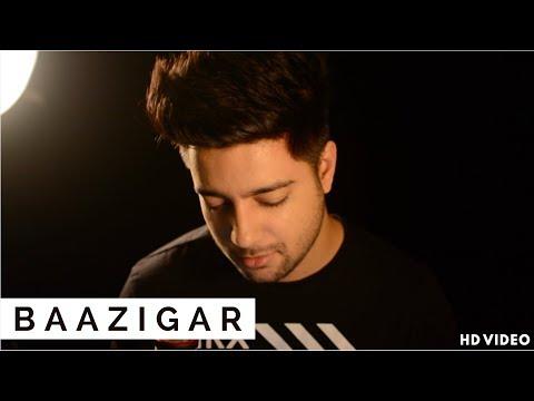 Baazigar O Baazigar - Unplugged Cover | MujhkoGalat Na Samajhna | Siddharth Slathia |Shahrukh Khan