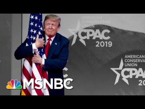Trump Hugs U.S. Flag, Calls \'Bulls**t\' On Russia In Unhinged CPAC Speech | The 11th Hour | MSNBC