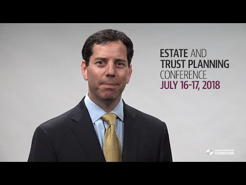 2018 Estate and Trust Planning Conference - Featured Speaker:  Justin Miller