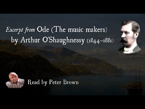 Ode (The Music Makers) By Arthur O'Shaughnessy | Poetry Reading | #01