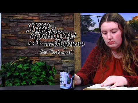 Bible Reading and Hymns: Job Chapter 6
