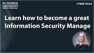 Learn how to become a great Information Security Manager