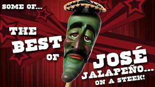 Some of the Best of José Jalapeño... on a Steek! | JEFF DUNHAM