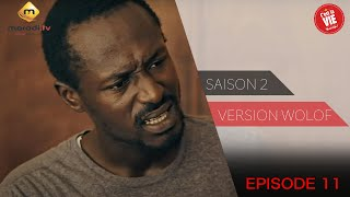 Série - C'est la vie - Saison 2 - Episode 11 (version wolof)