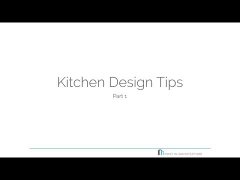 Quick Snippet #001 Kitchen Design Tips   Part 1