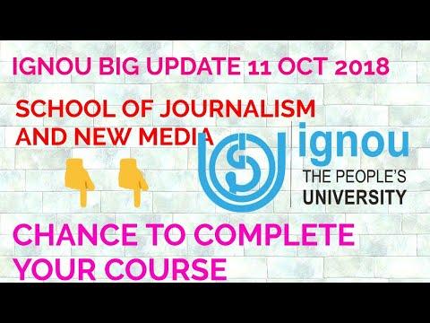 IGNOU BIG UPDATE!! SCHOOL OF JOURNALISM!! COMPLETE YOUR COURSE