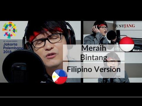 Meraih Bintang - ᜆᜌᜓ ᜀᜌ᜔ ᜋᜄ᜔ᜐᜋᜐᜋ(Filipino Version) | Official Theme Song of Asian Games 2018
