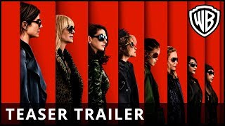 Ocean's 8 Official Trailer 1