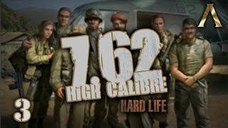 "7.62 High Calibre - Hard Life Mod - Pt.3 ""Battle for Villardo 2/2"""