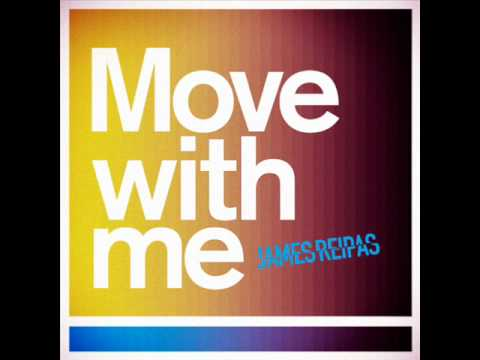 James Reipas: Move with me
