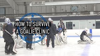 How to Survive a Goalie Clinic - Goalie Smarts Ep. 52