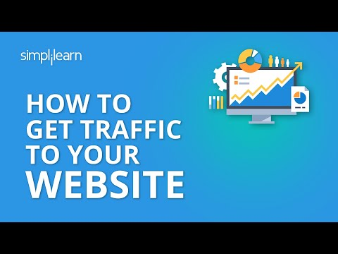 How To Get Traffic To Your Website | Increase Website Traffic 2020 | Digital Marketing | Simplilearn