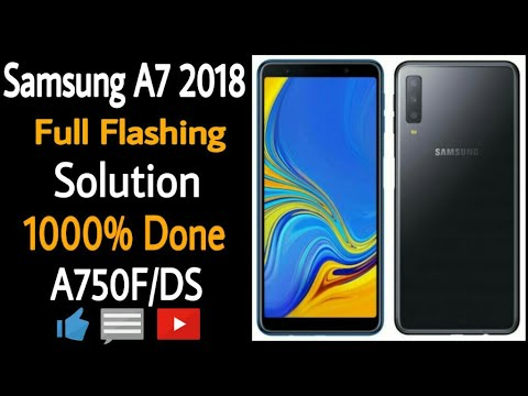 Samsung A7 2018 (SM-A750F) full flashing Done | Android oreo 8 0 1| Flash  Error Solution