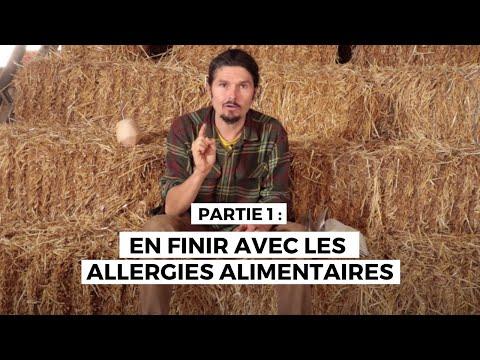 En finir avec les allergies alimentaires ( et toutes les allergies) , partie 1- regenere.org