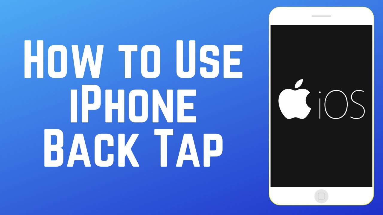 How to Set Up & Use iPhone Back Tap
