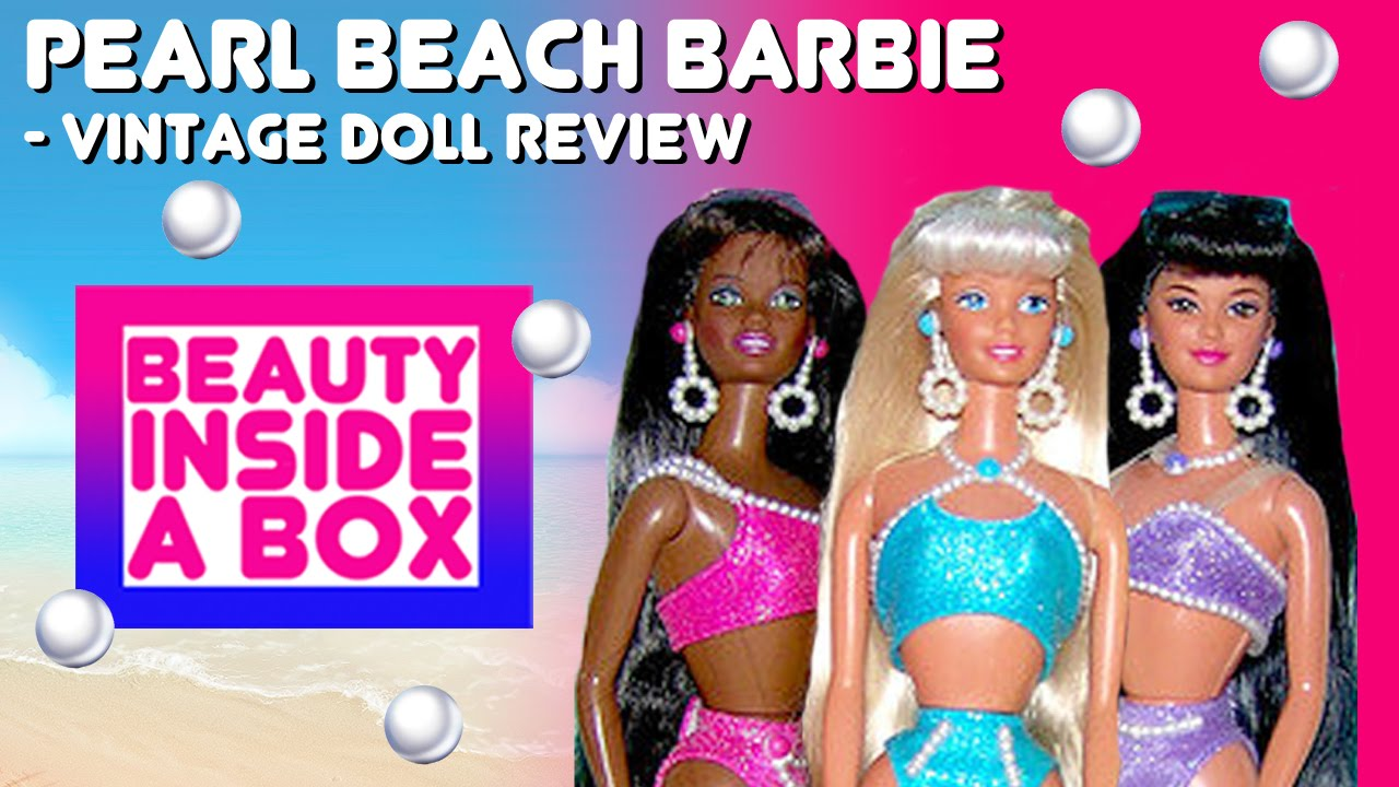 1edade939e4a4 Pearl Beach Barbie - Vintage Doll Review - Beauty Inside A Box - YouTube