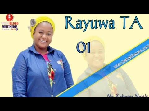 Download RAYUWA TA ||Kashi Na 1|| Labari mai cike da ban tausayi gami da sarƙaƙiya
