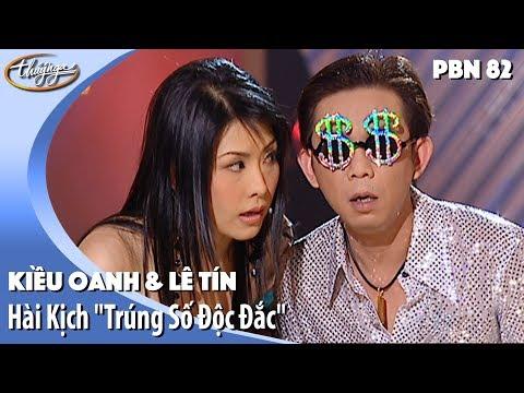 """PBN 82   Hài Kịch """"Trúng Số Độc Đắc"""" - Kiều Oanh & Lê Tín"""