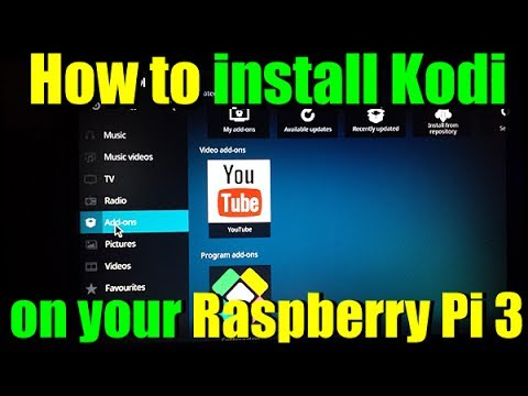 How to set up KODI on your Raspberry Pi 3