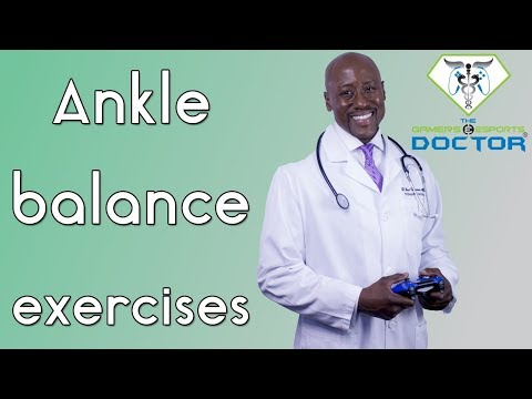 Ankle Balance and Proprioception Exercises