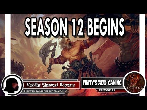 Finity's ADD Gaming Episode 21: Season 12 Begins | Diablo 3 #diablo3