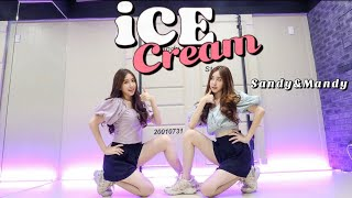 BLACKPINK - 'Ice Cream (with Selena Gomez)' Dance cover by Sandy&Mandy