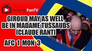Giroud May As Well Be In Madame Tussauds [Claude Rant] - Arsenal 1 Monaco 3