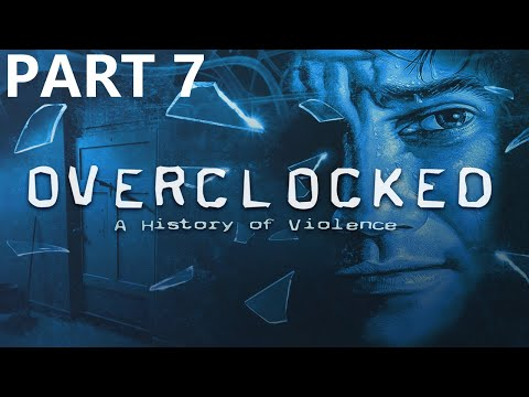 Overclocked: A History of Violence Walkthrough part 7 |