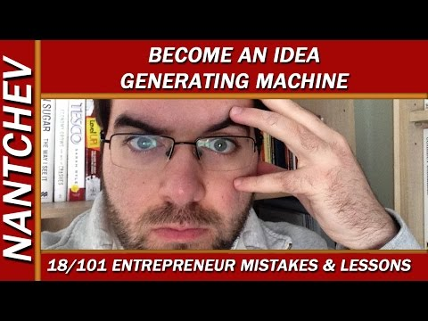 Become an Idea Generating Machine - 18/101  Mistakes