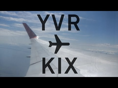 Air Canada Rouge Trip Report   Vancouver to Osaka Kansai ✈ FHD 60FPS