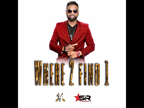 Where 2 Find 1 by Shivan R