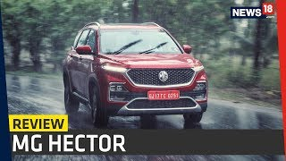 MG Hector SUV India Review | Now Launched at Rs 12.18 Lakh