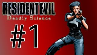 Resident Evil: Deadly Silence - Episode 1 (Jill Classic)
