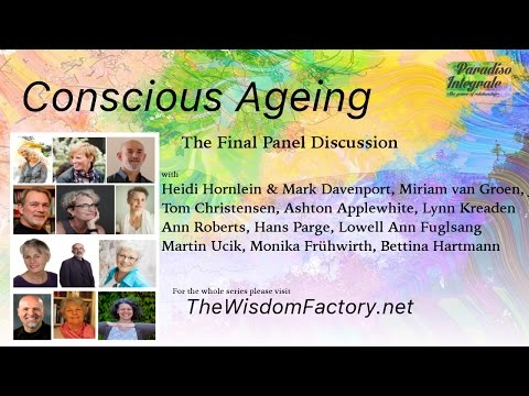 CONSCIOUS AGEING - Final Panel Discussion