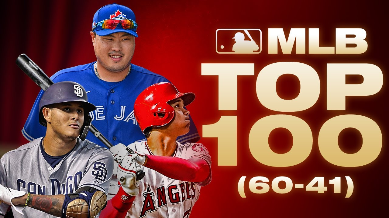 Top 100 Players - No. 60-41   MLB Top 100 (Where did Shohei Ohtani, Hyun-Jin Ryu land?)