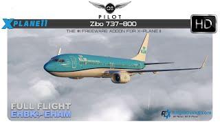 [X-Plane] Zibo Boeing 737-800 | Full Flight |  EHBK ✈ EHAM