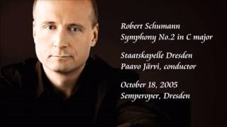 Schumann: Symphony No.2 in C major - P. Järvi / Staatskapelle Dresden