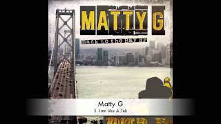 Matty G :: Jam Like A Tek :: Back To The Bay EP :: OUT NOW