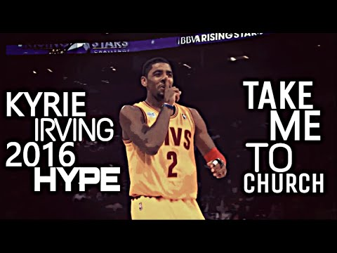 Kyrie Irving return Hype - Take me to church  ᴴᴰ