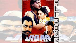 Jigar hindi movie all song mp3. Jukebox mp3