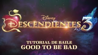 ¿Quieres Bailar Good to be Bad? | Descendientes 3