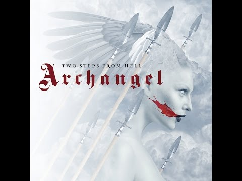 Two Steps From Hell - United We Stand, Divided We Fall (Archangel)