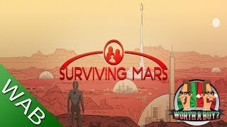 Surviving Mars Review - Worthabuy?
