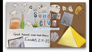 Sunday Club Live | 3rd May 2020 | Exodus 2:11-25