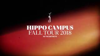 Hippo Campus - Fall Tour 2018