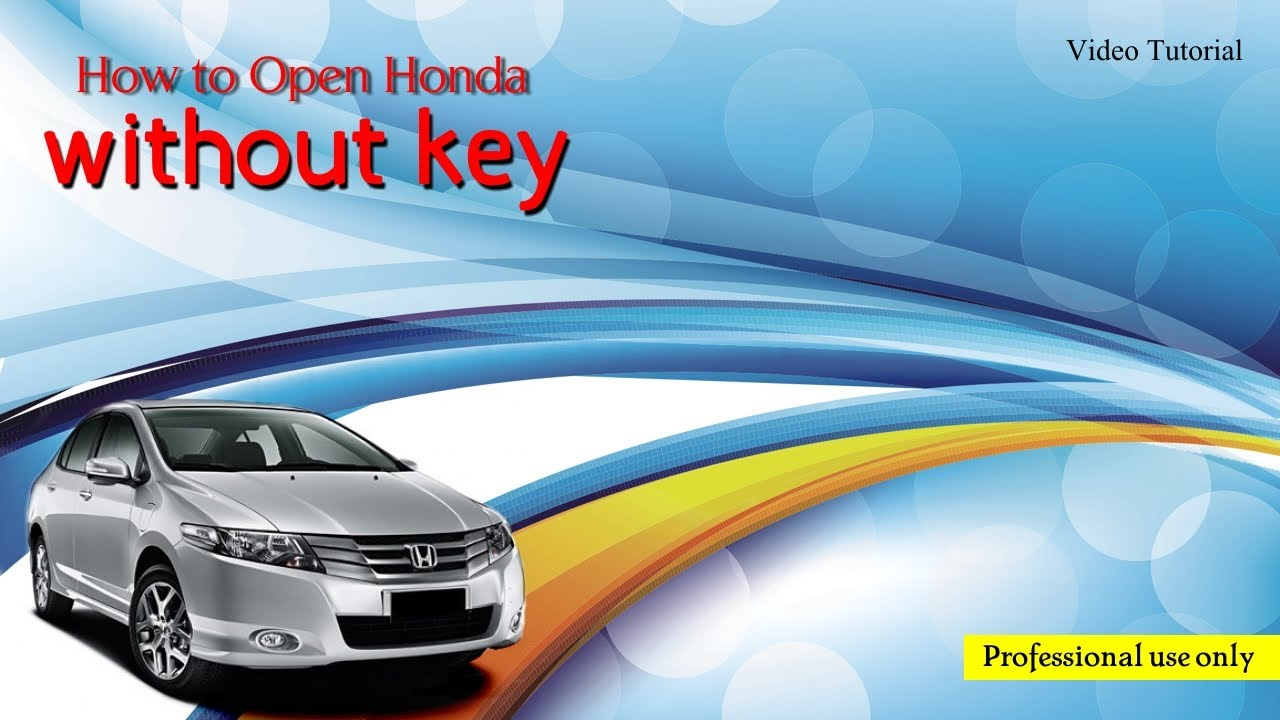 Unlock Honda Civic without Key - YouTube