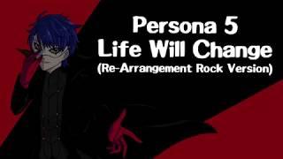 Shoji Meguro - Life Will Change (Rock Version)【IdentityV x Persona5】| ToNy_GospeL
