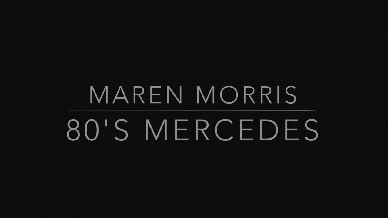Maren Morris - 80s Mercedes (Unplugged) - YouTube